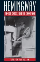 Hemingway, the Red Cross, and the Great War