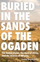"""""""Buried in the Sands of the Ogaden"""""""