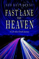 Fast Lane to Heaven