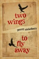 Two Wings to Fly Away