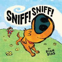 Sniff! Sniff!