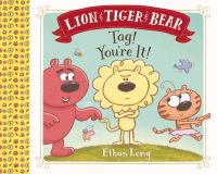 Lion & Tiger & Bear in Tag! You're It!