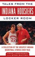 Tales From the Indiana Hoosiers Locker Room