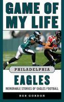 Game of My Life Philadelphia Eagles