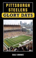 Pittsburgh Steelers Glory Days