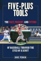 Five-plus Tools