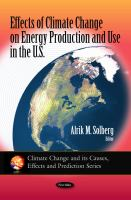 Effects of Climate Change on Energy Production and Use in the U.S
