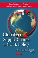 Globalized Supply Chains and U.S. Policy