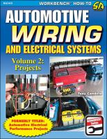Automotive Wiring and Electrical Systems. Volume 2: Projects