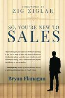 So You're New to Sales