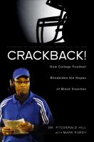 Crackback! : How College Football Blindsides the Hopes of Black Coaches