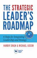The Strategic Leader's Roadmap