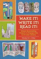 Make It! Write It! Read It!