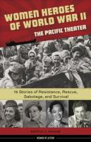 Women Heroes of World War II, the Pacific Theater