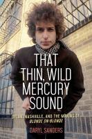 That Thin, Wild Mercury Sound