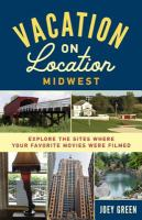 Vacation on Location, Midwest