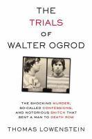 Trials of Walter Ogrod
