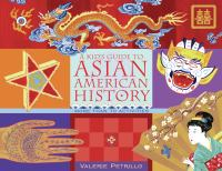 Kid's Guide to Asian American History