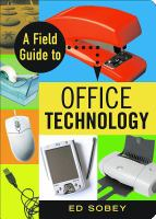 Field Guide to Office Technology