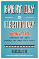 Every Day Is Election Day