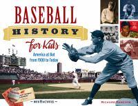 Baseball History for Kids