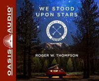 We Stood Upon Stars