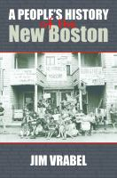 A People's History of the New Boston