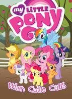 My Little Pony. When Cutie Calls