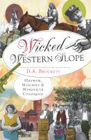 Wicked Western Slope