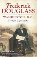 Frederick Douglass in Washington, D.C