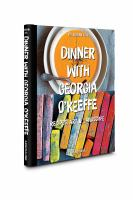 Cover of Dinner with Georgia O'Keef