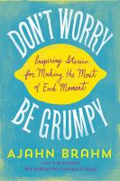 Don't Worry Be Grumpy
