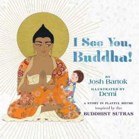 I See You, Buddha!