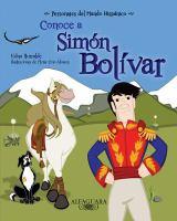 Conoce a Simón Bolívar