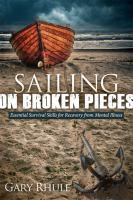 Sailing on Broken Pieces
