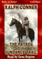 The Patrol of the Sundance Trail