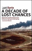 Syria--a Decade of Lost Chances