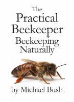 The Practical Beekeeper