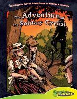 Sir Arthur Conan Doyle's The Adventure of the Solitary Cyclist