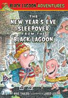 The New Year's Eve Sleepover From the Black Lagoon