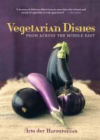 Vegetarian Dishes From Across the Middle East