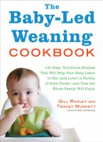 The Baby-led Weaning Cookbook