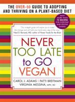 Never Too Late to Go Vegan