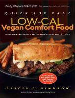 Quick and Easy Low-cal Vegan Comfort Food