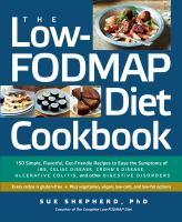 The Low-FODMAP Diet Cookbook