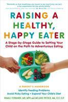 Raising A Healthy, Happy Eater