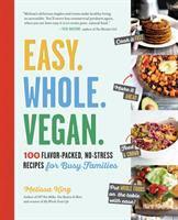 Easy, Whole, Vegan