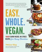 Easy. Whole. Vegan