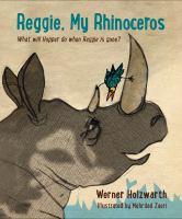 Reggie, My Rhinoceros