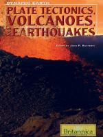Plate Tectonics, Volcanoes, and Earthquakes